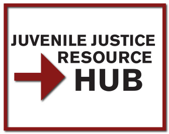 Learn more about juvenile justice issues and reform trends at the Juvenile Justice Resource Hub